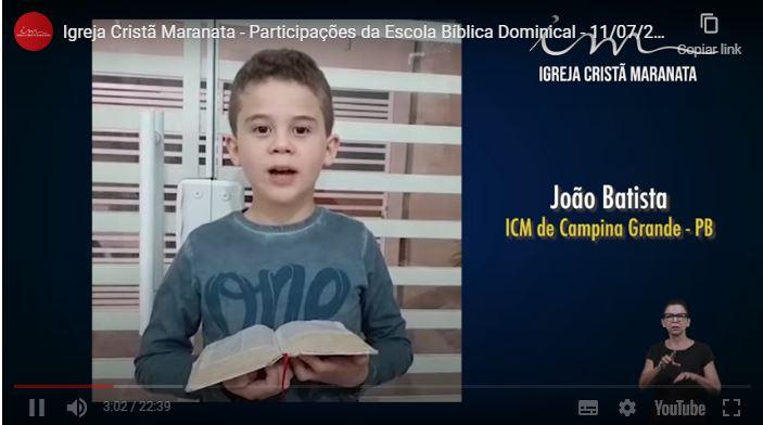 Igreja Cristã Maranata – Participações da Escola Bíblica Dominical – 11/07/2021